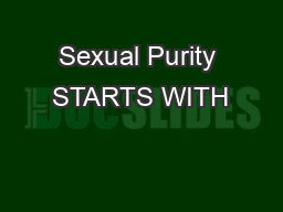 Sexual Purity STARTS WITH