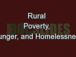 Rural Poverty, Hunger, and Homelessness