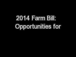 2014 Farm Bill:  Opportunities for