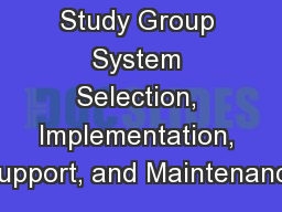 CPHIMS Study Group System Selection, Implementation, Support, and Maintenance