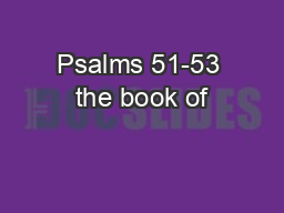 Psalms 51-53 the book of