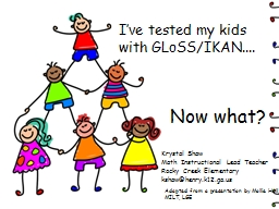 I've tested my kids with