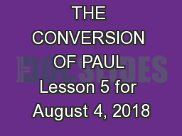 THE CONVERSION OF PAUL Lesson 5 for August 4, 2018