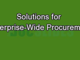 Solutions for Enterprise-Wide Procurement