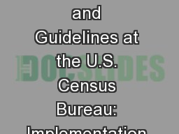 Cognitive Interview Standards and Guidelines at the U.S. Census Bureau: Implementation and use acro