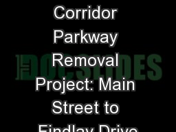 Niagara Gorge Corridor Parkway Removal Project: Main Street to Findlay Drive
