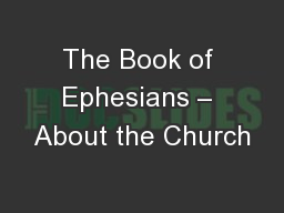 The Book of Ephesians – About the Church