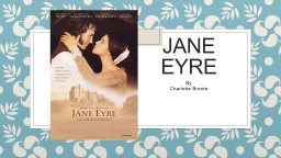 Jane Eyre By  Charlotte PowerPoint PPT Presentation