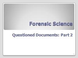 Forensic Science Questioned Documents: Part