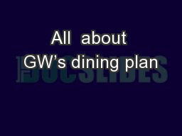 All  about GW's dining plan