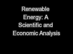 Renewable Energy: A Scientific and Economic Analysis