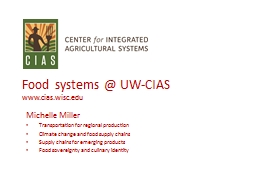 Food systems @ UW-CIAS www.cias.wisc.edu PowerPoint PPT Presentation