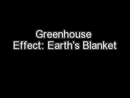 Greenhouse Effect: Earth�s Blanket