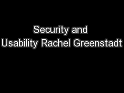 Security and Usability Rachel Greenstadt