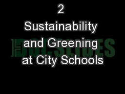 2 Sustainability and Greening at City Schools