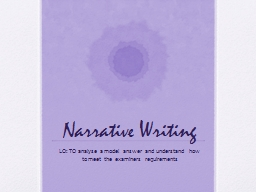 Narrative Writing LO: TO PowerPoint PPT Presentation