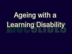 Ageing with a Learning Disability