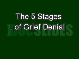 The 5 Stages of Grief Denial