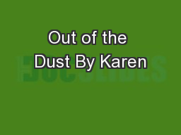 Out of the Dust By Karen