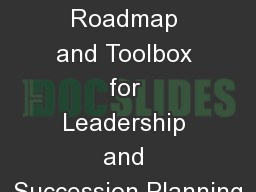 Workshop:  Developing a Roadmap and Toolbox for Leadership and Succession Planning