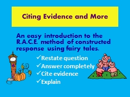 An easy introduction to the R.A.C.E. method of constructed response using fairy tales.