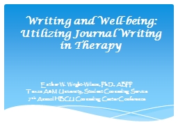 Writing and Well-being: Utilizing Journal Writing