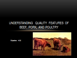 Understanding Quality Features of Beef, Pork, and Poultry