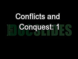 Conflicts and Conquest: 1