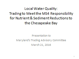 Local Water Quality: Trading to Meet the MS4 Responsibility