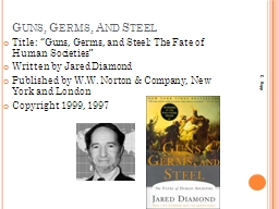"""Guns, Germs, And Steel Title: """"Guns, Germs, and Steel: The Fate of Human Societies"""""""
