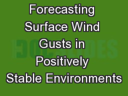 Forecasting Surface Wind Gusts in Positively Stable Environments PowerPoint PPT Presentation