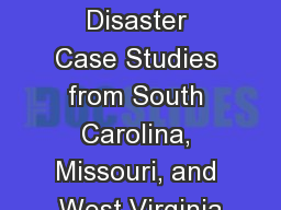 A Tale of 3 Floods: Disaster Case Studies from South Carolina, Missouri, and West Virginia