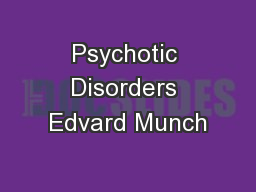 Psychotic Disorders Edvard Munch