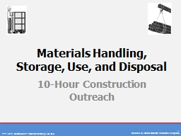 Materials Handling, Storage, Use, and Disposal