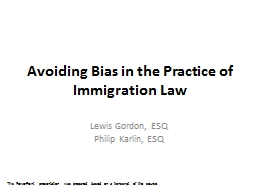 Avoiding Bias in the Practice of Immigration Law