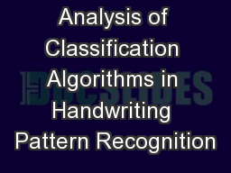 Analysis of Classification Algorithms in Handwriting Pattern Recognition