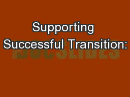 Supporting Successful Transition: