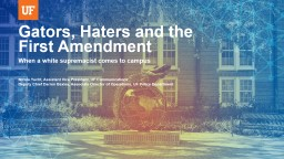 Gators, Haters and the First Amendment