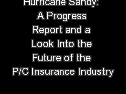 Hurricane Sandy: A Progress Report and a Look Into the Future of the P/C Insurance Industry
