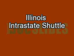 Illinois Intrastate Shuttle