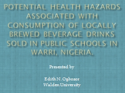 Potential  Health Hazards associated with Consumption of locally brewed Beverage Drinks sold in Pub