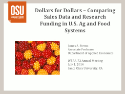 Dollars for Dollars � Comparing Sales Data and Research Funding in U.S. Ag and Food Systems