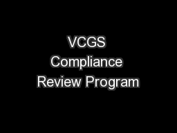 VCGS Compliance Review Program