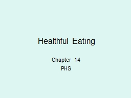 Healthful Eating  Chapter 14