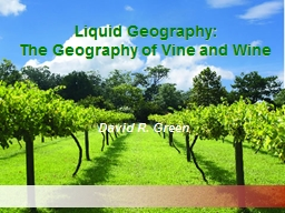 Liquid Geography: The Geography of Vine and Wine