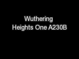Wuthering Heights One A230B PowerPoint PPT Presentation