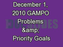 December 1, 2010 GAMPO Problems & Priority Goals