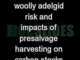 Modeling hemlock woolly adelgid risk and impacts of presalvage harvesting on carbon stocks in north