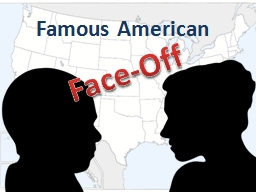 Famous American  Face-Off