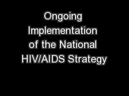 Ongoing Implementation of the National HIV/AIDS Strategy